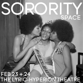 SORORITY theater projects